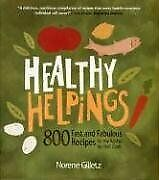$10.74 • Buy Healthy Helpings  800 Fast And Fabulous Recipes For The Kosher  Or No