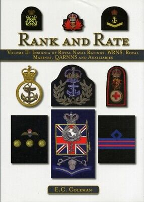 Rank And Rate, Vol. 2: Insignia Of Royal Naval Ratings, WRNS, Roy... • 14.57£