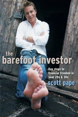 AU68.63 • Buy The Barefoot Investor: Five Steps To Financial Freed... By Scott Pape 1841127159