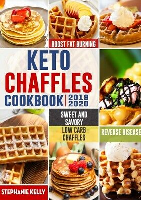 $1.99 • Buy Keto Chaffles Cookbook Simple, Sweet And Savory Low Carb Chaffles
