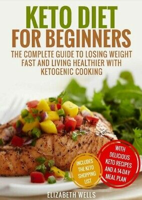$1.49 • Buy Keto Diet For Beginners:The Complete Guide To Losing Weight Fast With Keto P.D.F