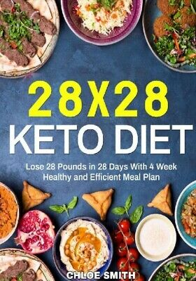 $1.50 • Buy 28 X 28 Keto Diet Lose 28 Pounds In 28 Days With 4 Weeks Healthy And Efficient