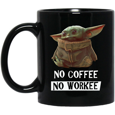 $16.50 • Buy Baby Yoda No Coffee No Workee Funny Black Coffee Mug