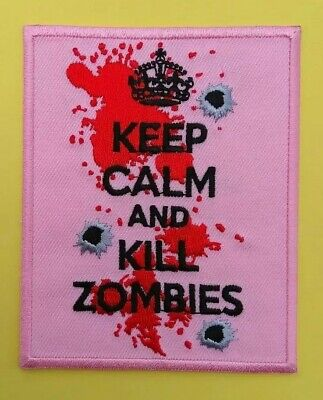 £3.95 • Buy KEEP CALM AND KILL ZOMBIES Patch Iron On Sew Pink The Walking Dead Evil Blood