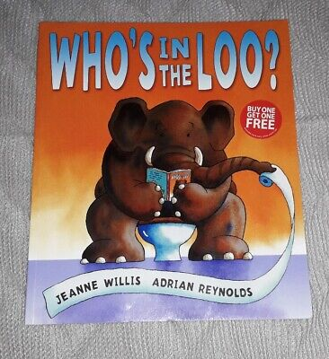 Who's In The Loo? By Jeanne Willis (Paperback, 2007) • 0.99£