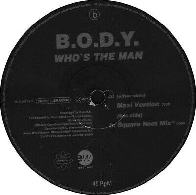B.O.D.Y. - Who's The Man, 12 , (Vinyl) • 13.10£
