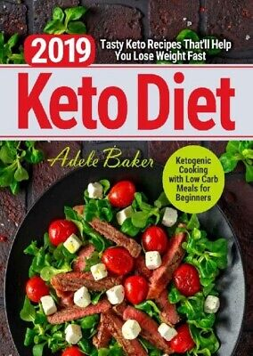 $1.49 • Buy Keto Diet 2019 Tasty Keto Recipes That'll Help You Lose Weight Fast P.D.F