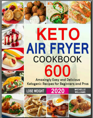 $1.99 • Buy Keto Air Fryer Cookbook – 600 Amazingly Easy –  [P.D.F]