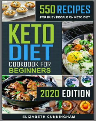 $1.99 • Buy Keto Diet Cookbook For Beginners – 550 Recipes For Busy –  [P.D.F]