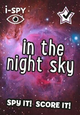 I-SPY In The Night Sky What Can You Spot? By I-SPY 9780008386474 | Brand New • 3.71£