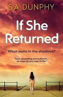 £7.69 • Buy If She Returned By Shane Dunphy (author)
