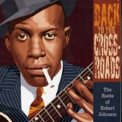 £17.45 • Buy Back To Crossroads: Roots Of Robert Johnson - Various New Cd