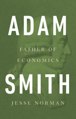 AU25.73 • Buy Adam Smith : The First Economist By Jesse Norman (2018, Hardcover)