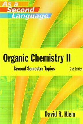 $8.39 • Buy Organic Chemistry II As A Second Language: Secon... By Klein, David R. Paperback