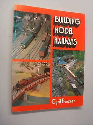 Building Model Railways, Freezer, C.J., Very Good Book • 8.30£