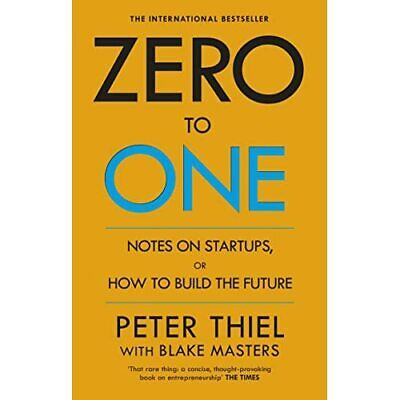 AU20.65 • Buy Zero To One: Notes On Start Ups, Or How To Build The Fu - Paperback NEW Blake Ma