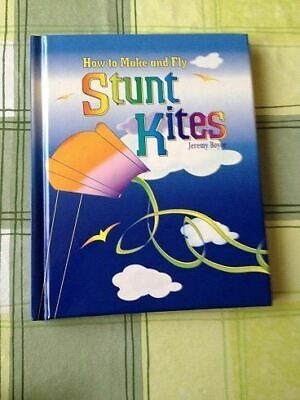 Boyce, Jeremy, How To Make And Fly Stunt Kites, Like New, Hardcover • 2.99£