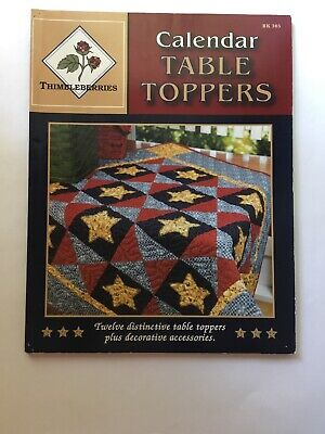 $6.99 • Buy 2004 Thimbleberries CALENDAR TABLE TOPPERS Quilting Book