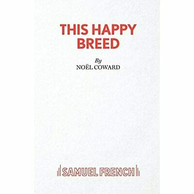This Happy Breed: Play (Acting Edition) - Paperback NEW Coward, Noel • 12.10£