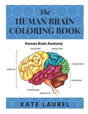 $16.67 • Buy The Human Brain Coloring Book: Human Brain Student's Self-Test Coloring Book,...