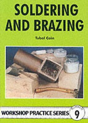Soldering And Brazing By Tubal Cain 9780852428450 | Brand New | Free UK Shipping • 6.94£
