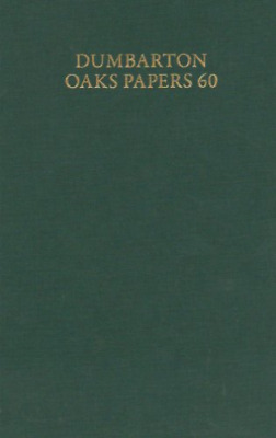 Talbot-Dumbarton Oaks Papers, 60 BOOK NEW • 136.67£