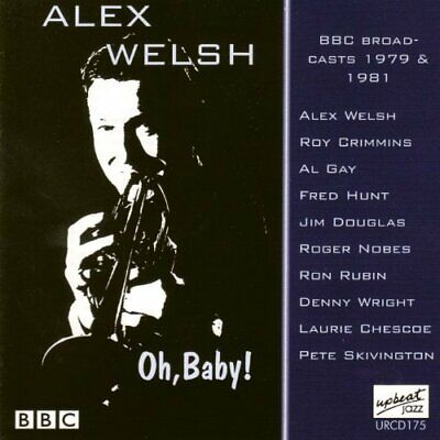 Alex Welsh-Oh, Baby! CD NEW • 10.86£