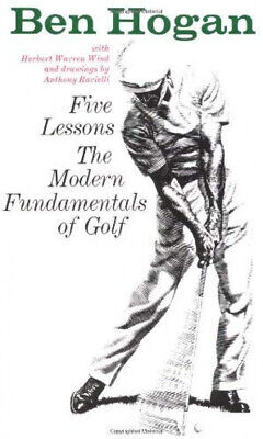 Five Lessons: The Modern Fundamentals Of Golf By Ben Hogan Paperback Book • 6.14£