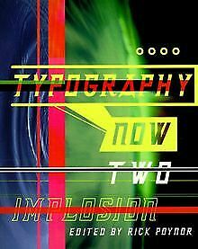 Typography Now 2: Implosion | Book | Condition Good • 10£