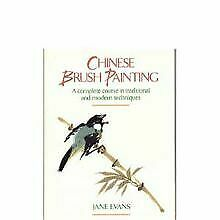 Chinese Brush Painting: A Complete Course In Traditio... | Book | Condition Good • 8.79£