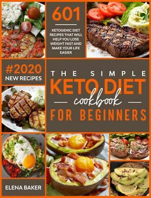 $1.99 • Buy The Simple Keto Diet Cookbook For Beginners  601 Ketogenic Diet Recipes [P.D.F)