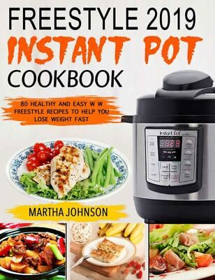 $1.99 • Buy Freestyle Instant Pot Cookbook 80 Healthy And Easy W W Freestyle  [P.D.F)