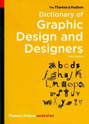 £8.83 • Buy The Thames & Hudson Dictionary Of Graphic Design And Designers 9780500204139