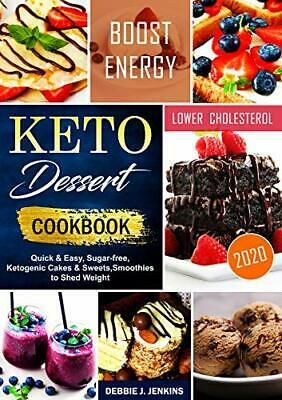$1.99 • Buy Keto Dessert Cookbook 2020: Quick & Easy, Sugar-free(E- B00K-Version 2020)