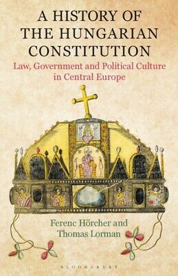History Of The Hungarian Constitution • 31.69£