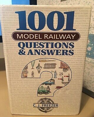 1001 MODEL RAILWAY QUESTIONS & ANSWERS By C J FREEZER HB PRISTINE COND • 0.99£