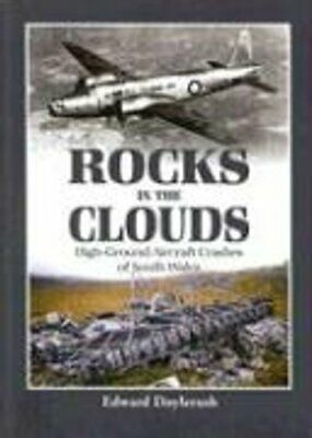 £9.90 • Buy Rocks In The Clouds High-ground Aircraft Crashes Of South Wales 9781857802818