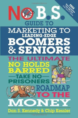 `Kennedy, Dan S./ Kessler, ...-The No B.S. Guide To Marketing To Leadin BOOK NEW • 13.16£