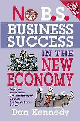 `Kennedy, Dan S.`-No B.S. Business Success In The New Economy BOOK NEW • 10.70£