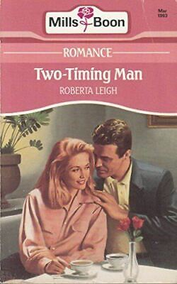 Leigh, Roberta, Two-timing Man, Very Good, Paperback • 2.99£