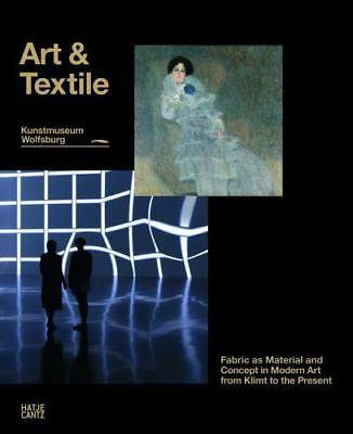 $ CDN76.40 • Buy Art & Textiles: Fabric As Material And Concept In Modern Art From Klimt To The P