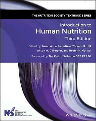 £42.69 • Buy Introduction To Human Nutrition By S. Lanham-New (editor), Thomas R. Hill (ed...