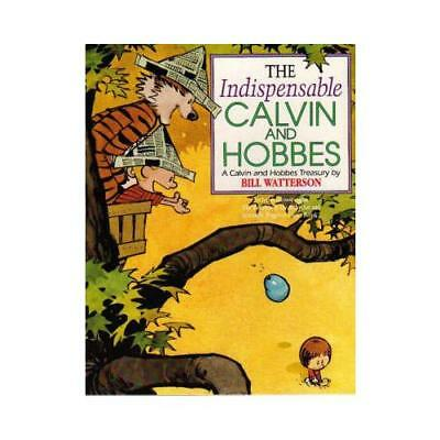 The Indispensable Calvin And Hobbes By Bill Watterson • 11.99£