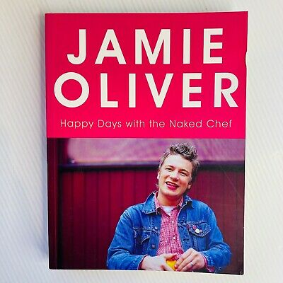 AU17.95 • Buy Jamie Oliver Happy Days With The Naked Chef Cookbook Paperback Free Post