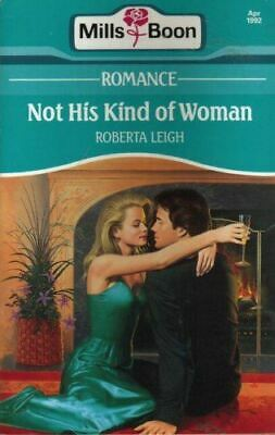 Leigh, Roberta, Not His Kind Of Woman, Very Good, Paperback • 2.99£