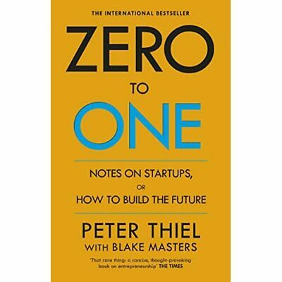 AU18.97 • Buy Zero To One: Notes On Start Ups, Or How To Build The Fu - Paperback NEW Blake Ma