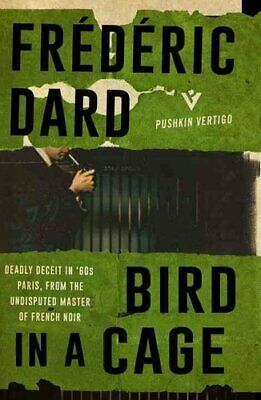 £6.33 • Buy Bird In A Cage By Frederic Dard 9781782271994 | Brand New | Free UK Shipping