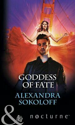 AU135.83 • Buy Goddess Of Fate (Mills & Boon Nocturne) By Alexandra Sokoloff 0263915522 The