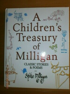 A Children's Treasury Of Milligan: Classic Stories And Poems By Spike Milligan  • 9.99£