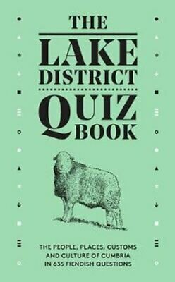 The Lake District Quiz Book The People, Places, Customs And Cul... 9780956446091 • 7.48£